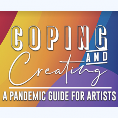 Coping & Creating | Pandemic Guide for Artists...
