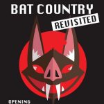 Bat Country Revisited