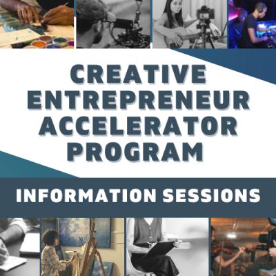 Grant Info Session: Creative Entrepreneurship Accelerator Program