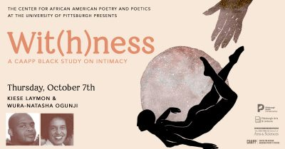 Wit(h)ness: Afternoon Salon with Kiese Laymon &amp...